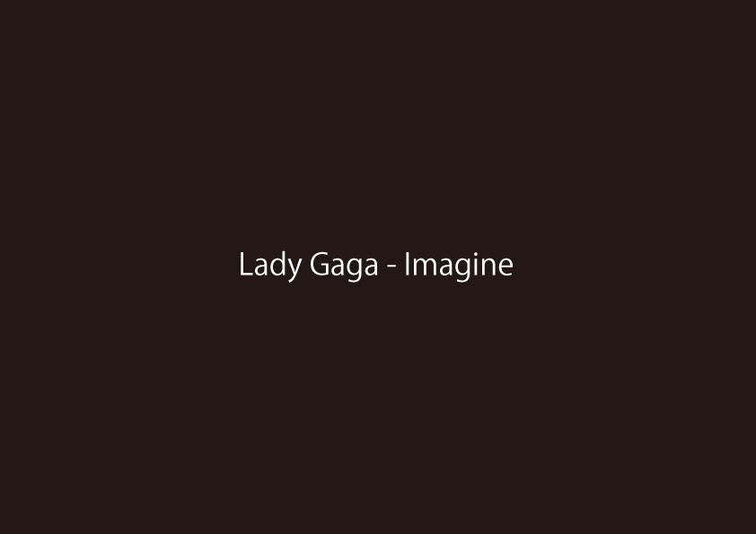 【注目の作品】Lady Gaga – Imagine